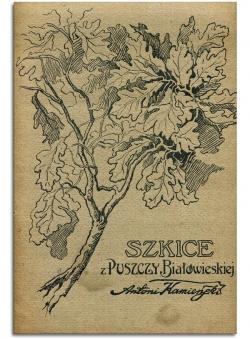 Беловежская пуща альбом Antoni Kamienski