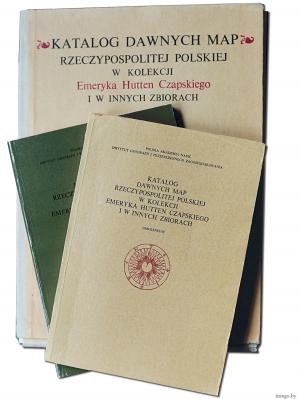 Katalog dawnych map Rzeczpospolitej w kolelcji Emeryka Hutten-Czapskiego, Ossolenium